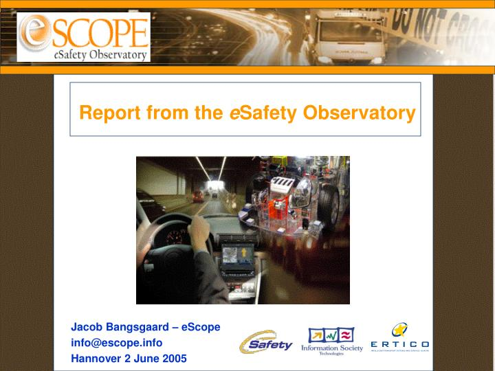 Report from the e safety observatory