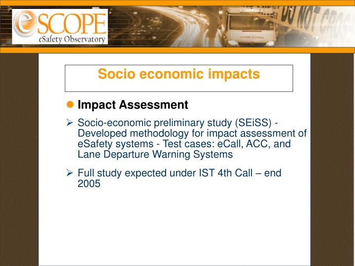 Socio economic impacts