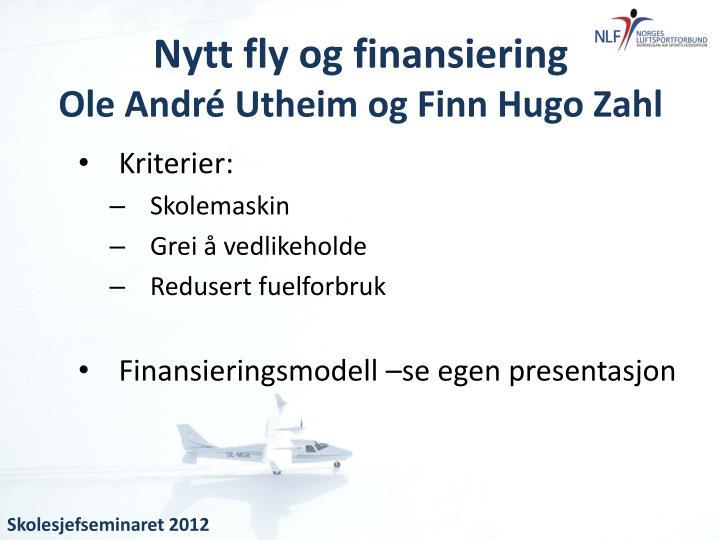 Nytt fly og finansiering