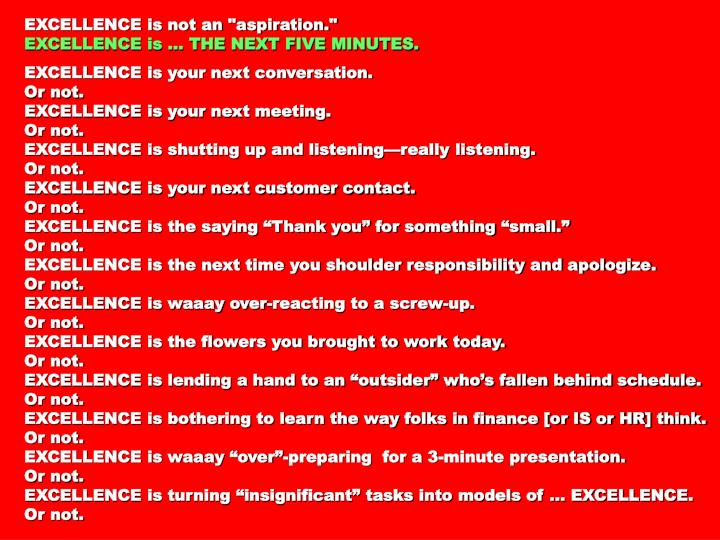 """EXCELLENCE is not an """"aspiration."""""""