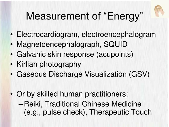 "Measurement of ""Energy"""