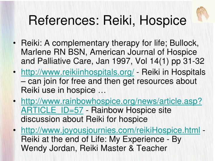 References: Reiki, Hospice