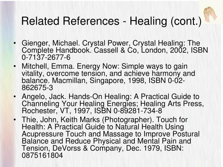 Related References - Healing (cont.)