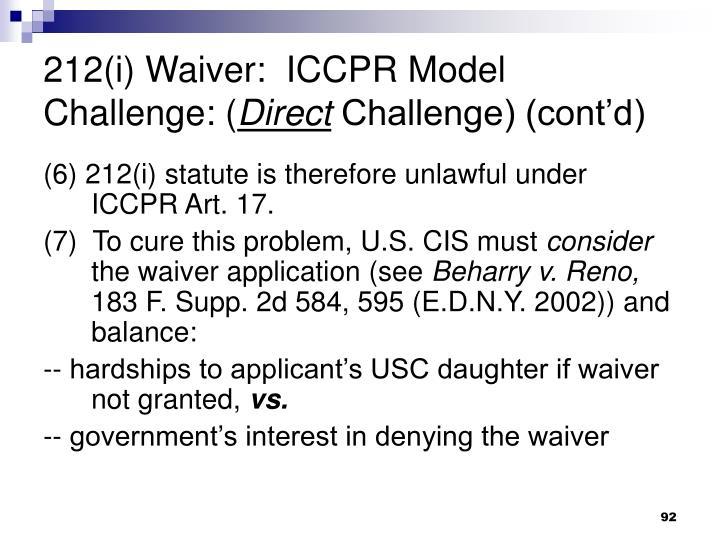 212(i) Waiver:  ICCPR Model Challenge: (