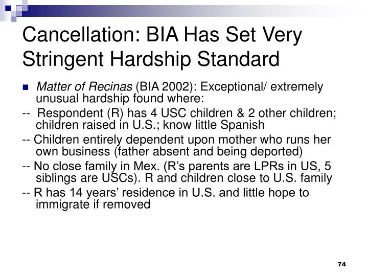 Cancellation: BIA Has Set Very Stringent Hardship Standard
