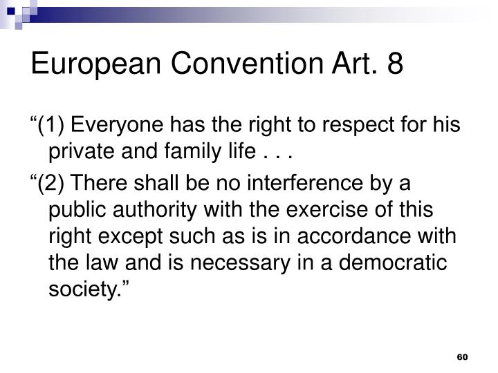 European Convention Art. 8