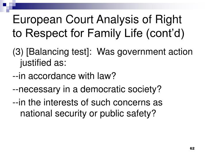 European Court Analysis of Right to Respect for Family Life (cont'd)