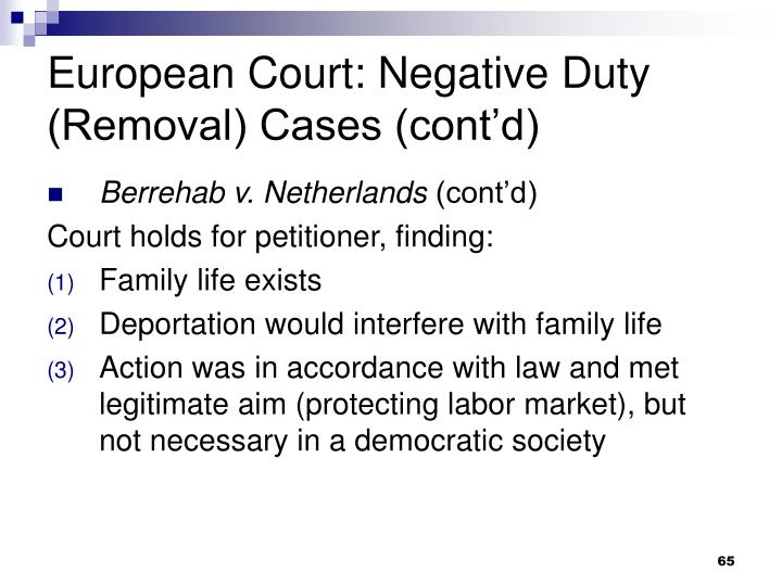 European Court: Negative Duty (Removal) Cases (cont'd)