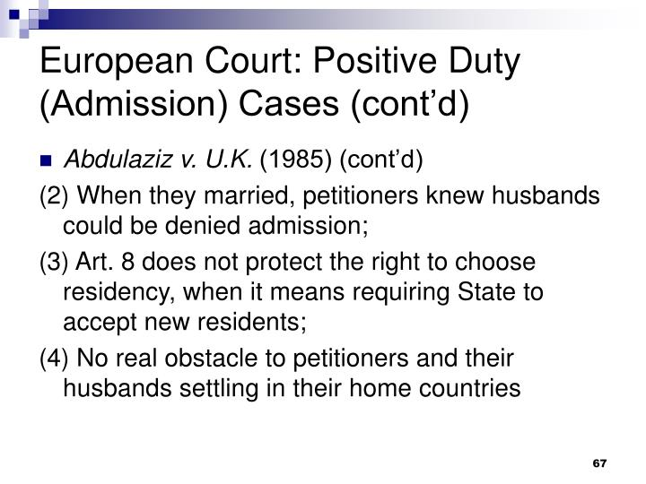 European Court: Positive Duty (Admission) Cases (cont'd)
