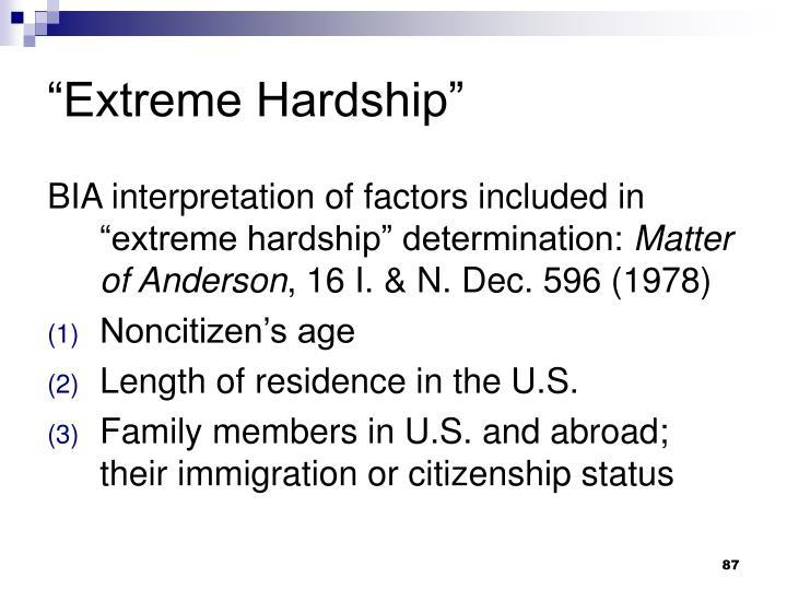 Extreme Hardship