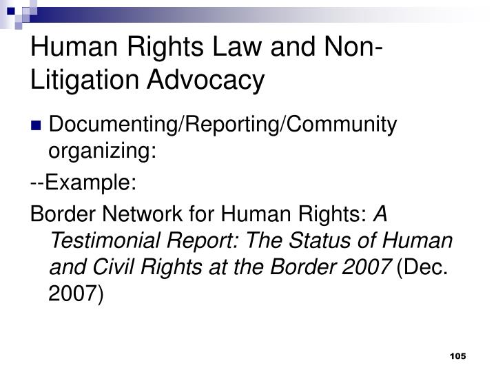 Human Rights Law and Non-Litigation Advocacy