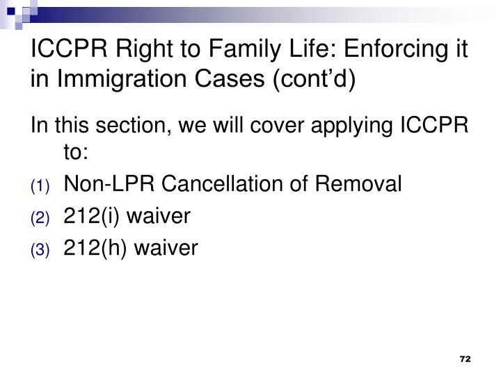 ICCPR Right to Family Life: Enforcing it in Immigration Cases (cont'd)