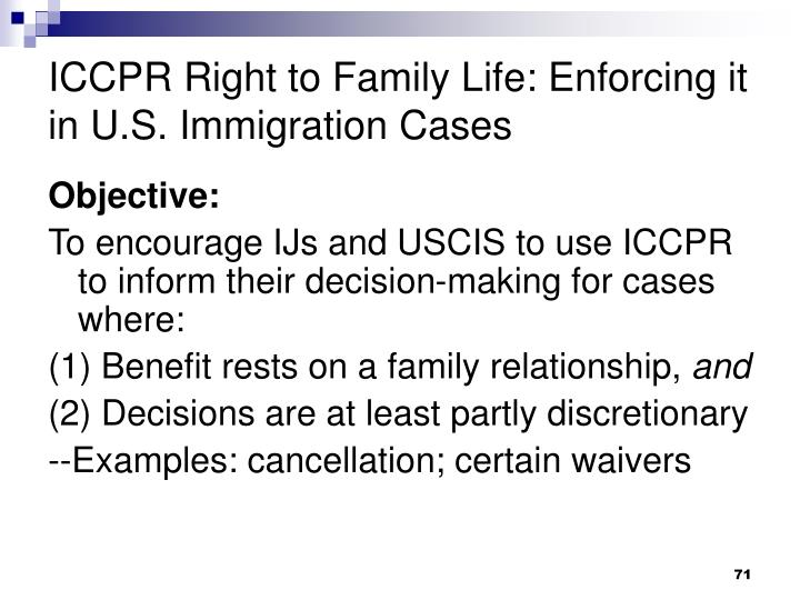 ICCPR Right to Family Life: Enforcing it in U.S. Immigration Cases
