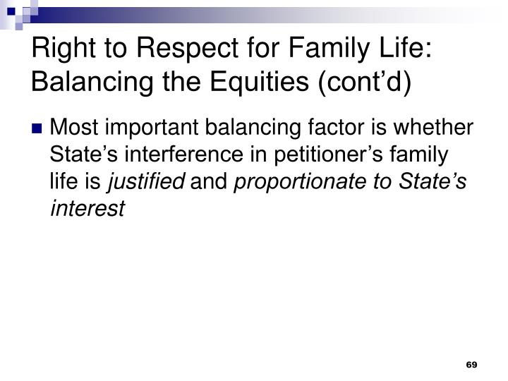 Right to Respect for Family Life: Balancing the Equities (cont'd)