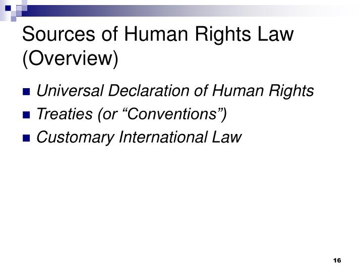Sources of Human Rights Law (Overview)