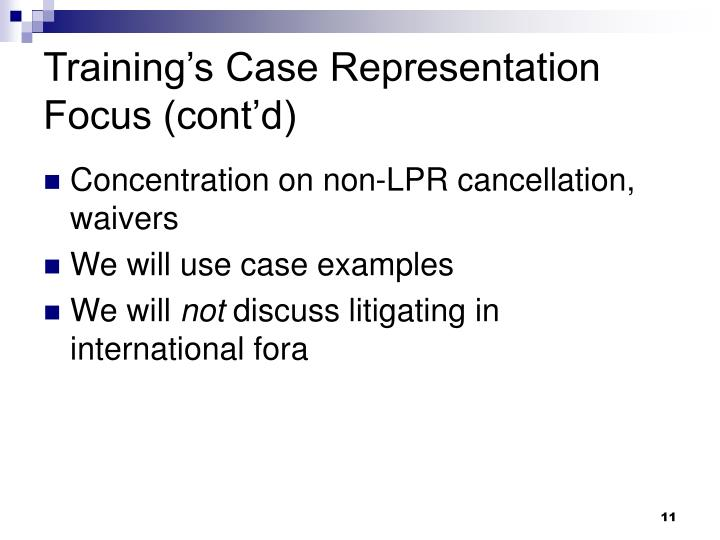 Training's Case Representation Focus (cont'd)