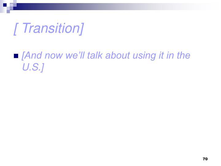 [ Transition]