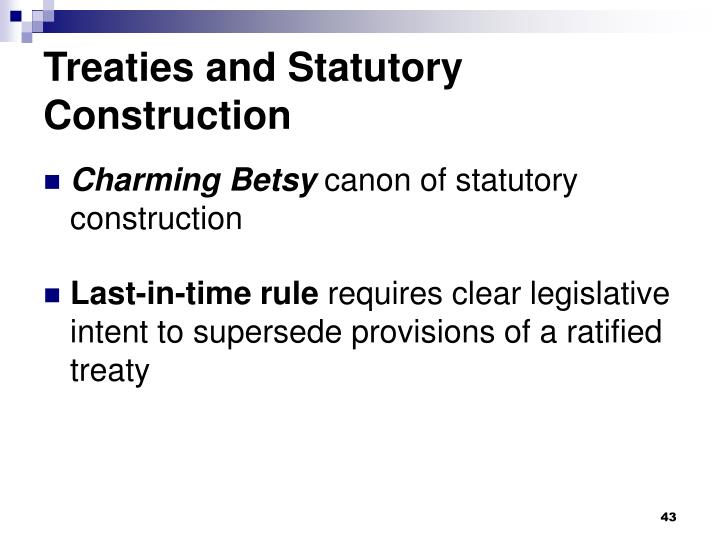 Treaties and Statutory Construction