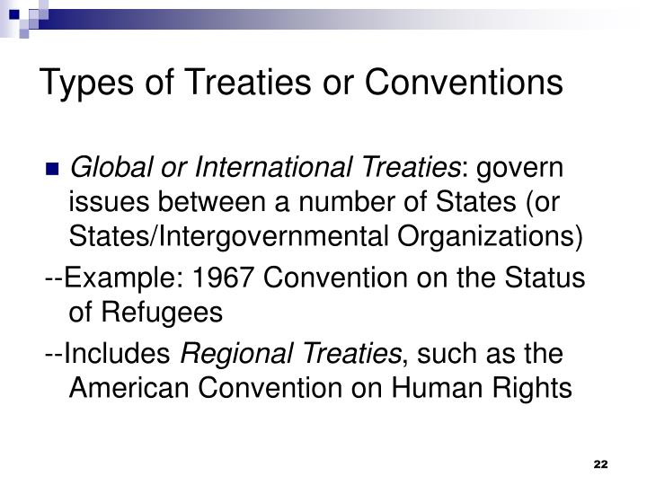 Types of Treaties or Conventions