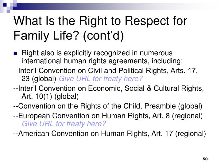 What Is the Right to Respect for Family Life? (cont'd)