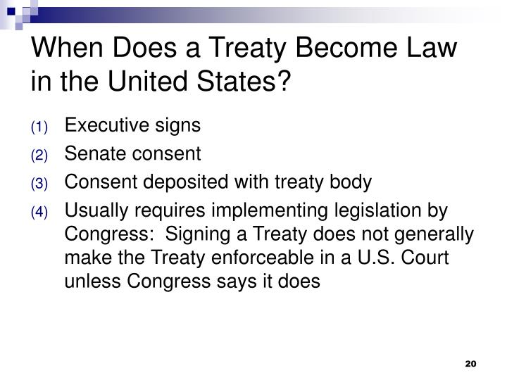 When Does a Treaty Become Law in the United States?