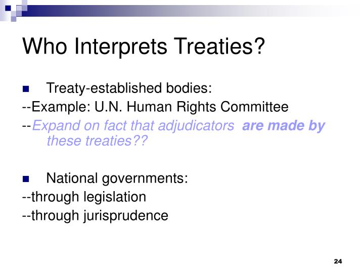 Who Interprets Treaties?