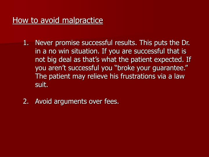 How to avoid malpractice