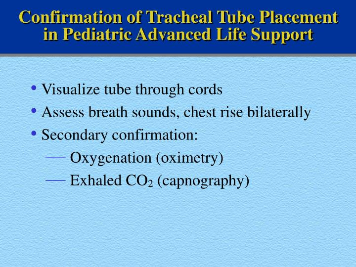Confirmation of Tracheal Tube Placement