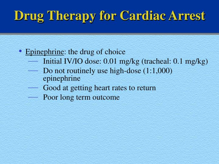Drug Therapy for Cardiac Arrest