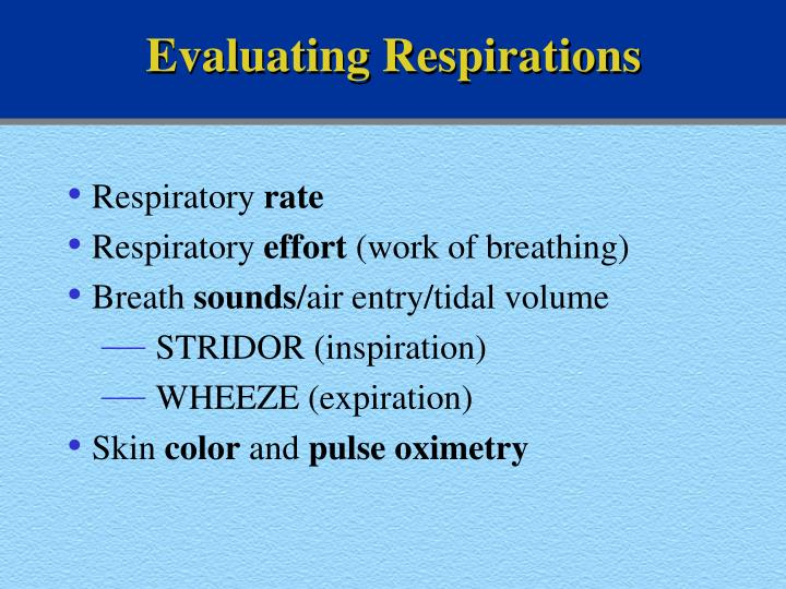 Evaluating Respirations