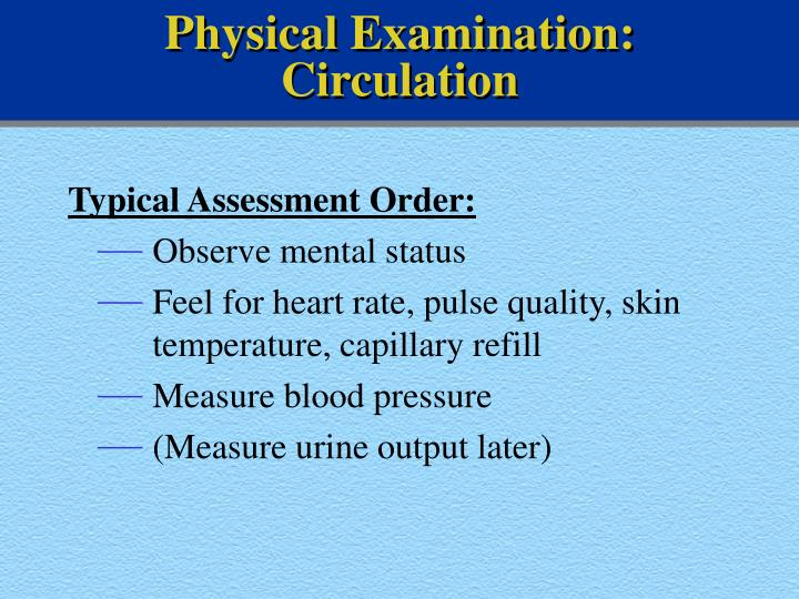 Physical Examination: Circulation