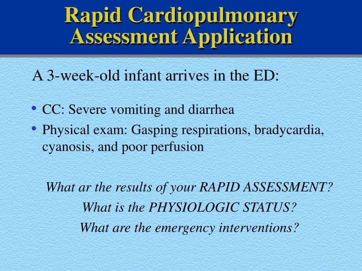 Rapid Cardiopulmonary Assessment Application