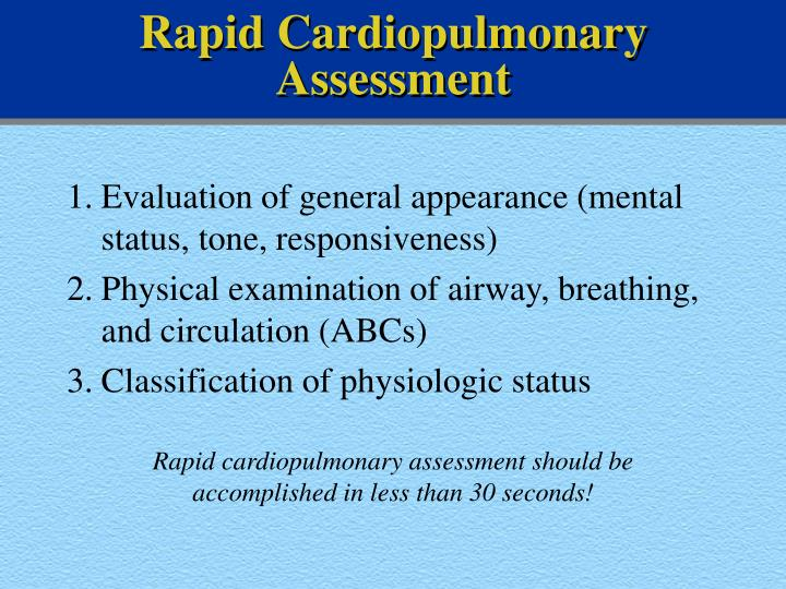 Rapid Cardiopulmonary Assessment