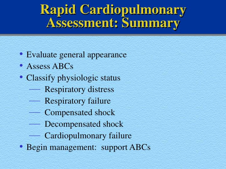 Rapid Cardiopulmonary Assessment: Summary