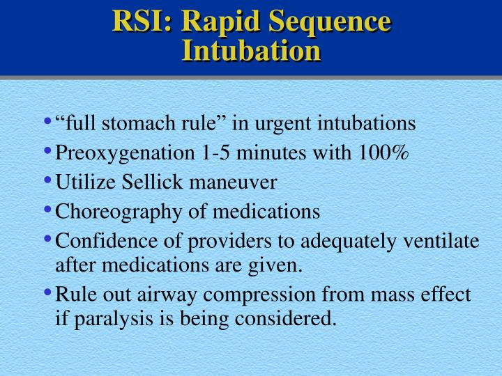RSI: Rapid Sequence Intubation