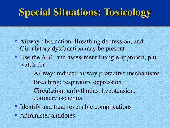 Special Situations: Toxicology