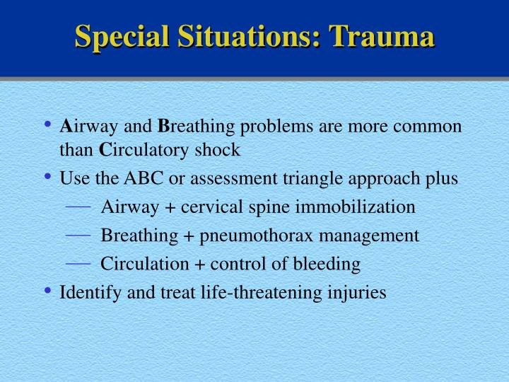 Special Situations: Trauma
