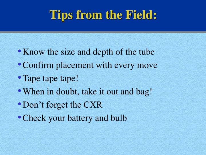Tips from the Field: