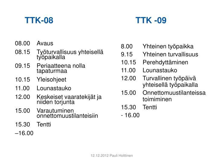 TTK-08 TTK -09