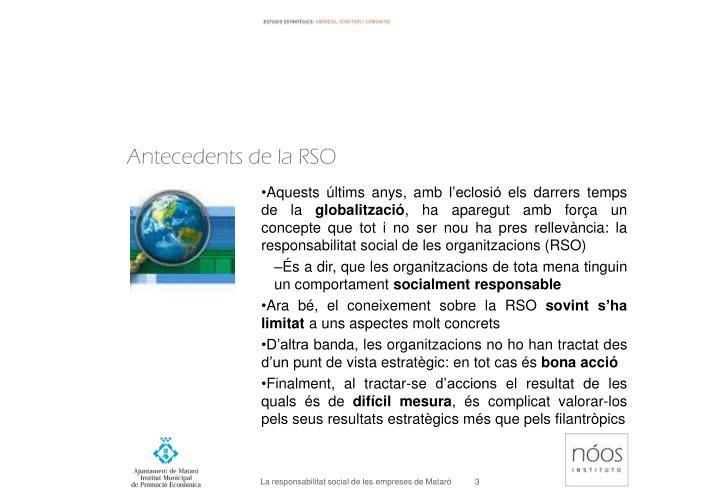 Antecedents de la RSO