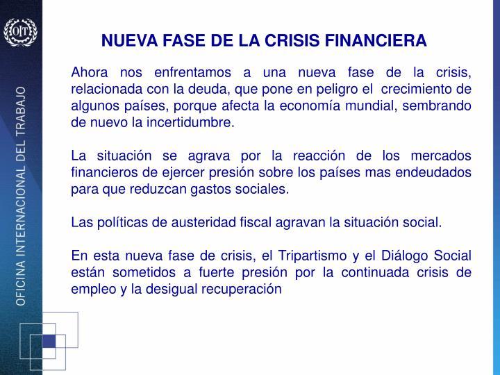 NUEVA FASE DE LA CRISIS FINANCIERA