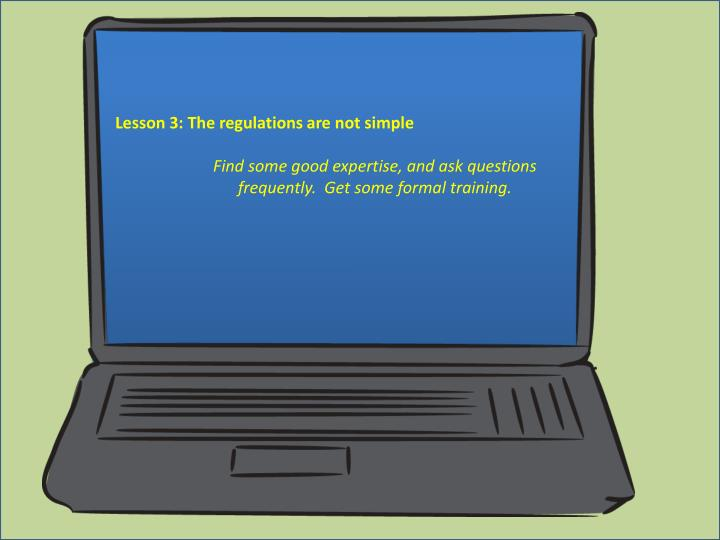 Lesson 3: The regulations are not simple