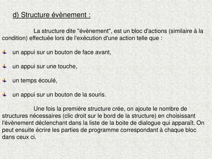 d) Structure évènement: