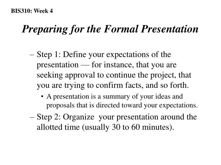 Preparing for the Formal Presentation