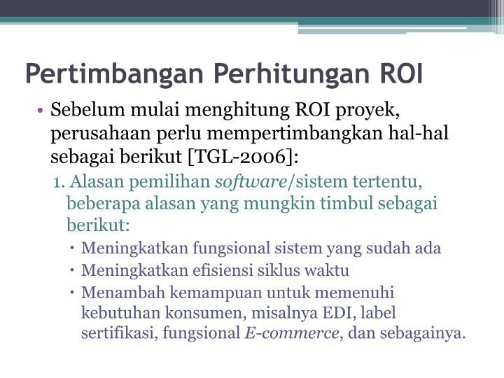 Pertimbangan Perhitungan ROI