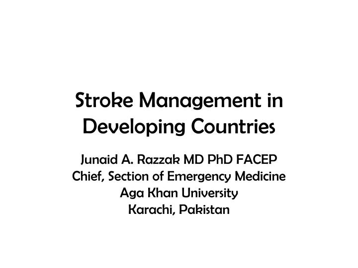 Stroke management in developing countries