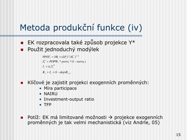 Metoda produkční funkce (iv)