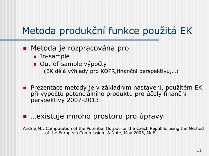Metoda produkční funkce použitá EK