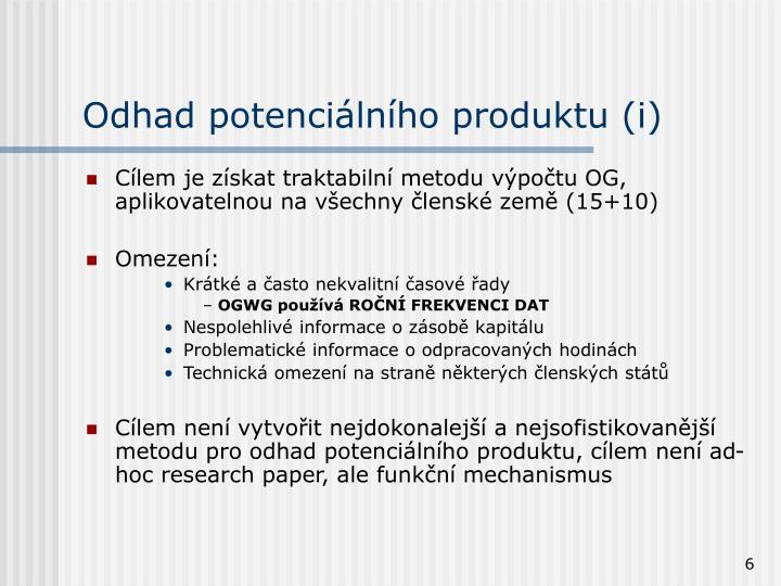 Odhad potenciálního produktu (i)