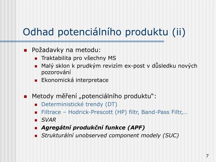 Odhad potenciálního produktu (ii)
